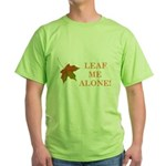 LEAF ME ALONE Green T-Shirt