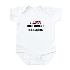 I Love RESTAURANT MANAGERS Infant Bodysuit