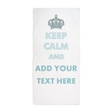 Keep Calm Add Text Beach Towel