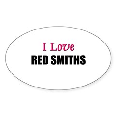 I Love RED SMITHS Oval Sticker