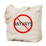 NO ANYWAYS Tote Bag