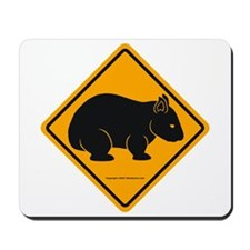 Wombat Sign II Mousepad