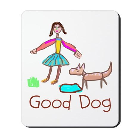 Kid Art Good Dog Mousepad