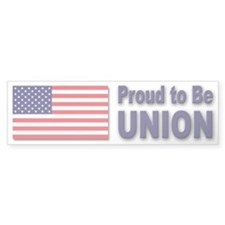 Proud to be Union Bumper Bumper Sticker