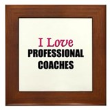 I Love PROFESSIONAL COACHES Framed Tile