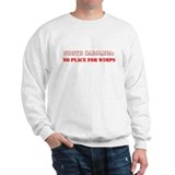 NORTH CAROLINA no place for wimps Sweatshirt