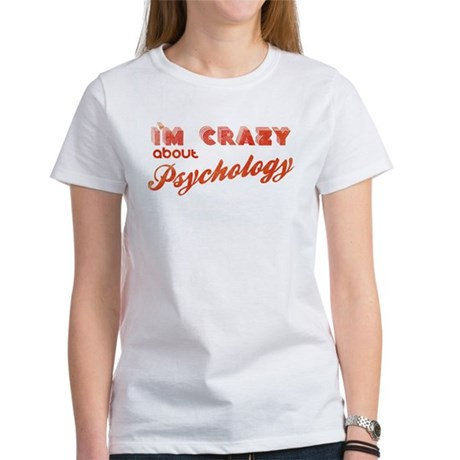 Crazy About Psychology Women's T-Shirt