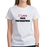 I Love PRESS PHOTOGRAPHERS Tee