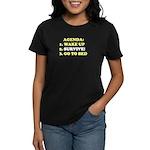AGENDA TO SURVIVE Women's Dark T-Shirt