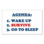 AGENDA TO SURVIVE Rectangle Sticker