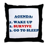 AGENDA TO SURVIVE Throw Pillow