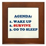 AGENDA TO SURVIVE Framed Tile