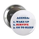 AGENDA TO SURVIVE Button