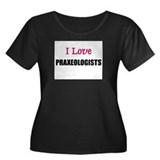 I Love PRAXEOLOGISTS Women's Plus Size Scoop Neck