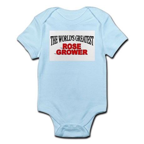 """""""The World's Greatest Rose Grower"""" Infant Bodysuit"""
