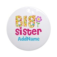Big Sister Pink Teal Floral Perso Ornament (Round)