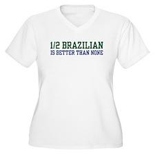 1/2 Brazilian T-Shirt