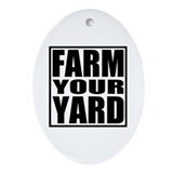 Farm Your Yard Oval Ornament