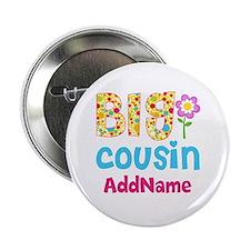 "Big Cousin Floral Dots Personalized 2.25"" Button"