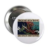 "Death is a Gift 2.25"" Button (100 pack)"