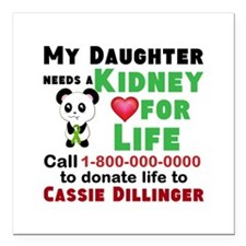 """Personalize, Kidney Dona Square Car Magnet 3"""" x 3"""""""