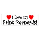 I Love My Saint Bernards Bumper Bumper Sticker