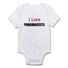 I Love PHARMACISTS Infant Bodysuit