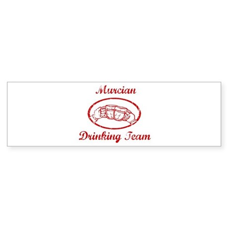Murcian Drinking Team Bumper Sticker