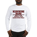 Football Team on Our Field Long Sleeve T-Shirt