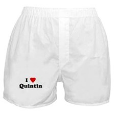 I Love Quintin Boxer Shorts