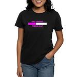 GIRL LOADING... Women's Dark T-Shirt