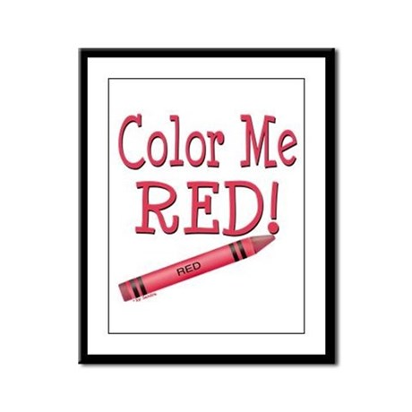Color Me Red! Framed Panel Print