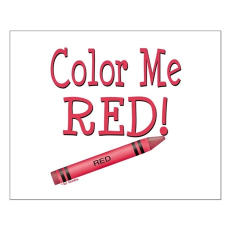 Color Me Red! Small Poster