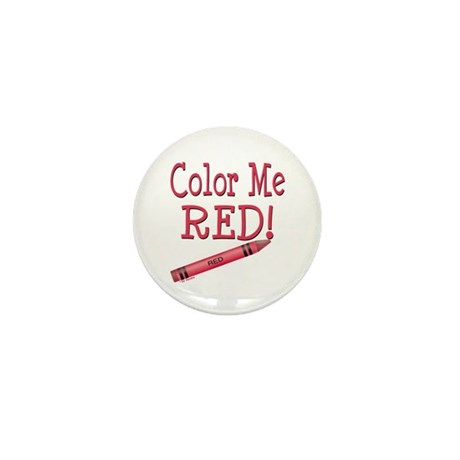 Color Me Red! Mini Button