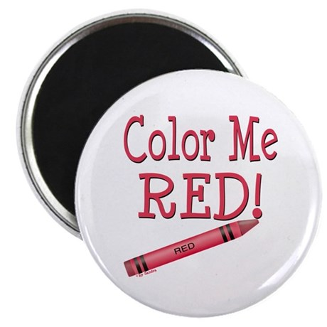 "Color Me Red! 2.25"" Magnet (10 pack)"