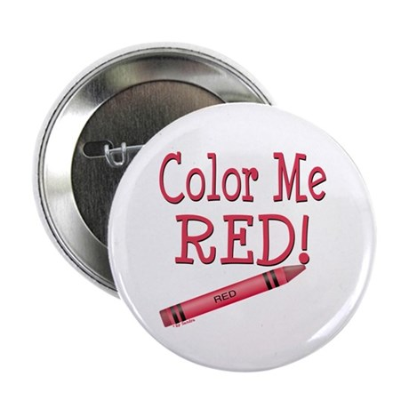 "Color Me Red! 2.25"" Button (100 pack)"