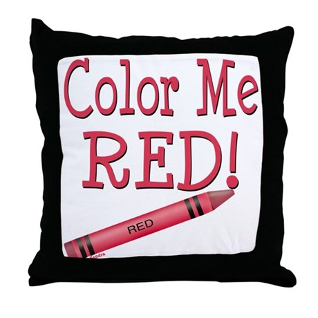 Color Me Red! Throw Pillow