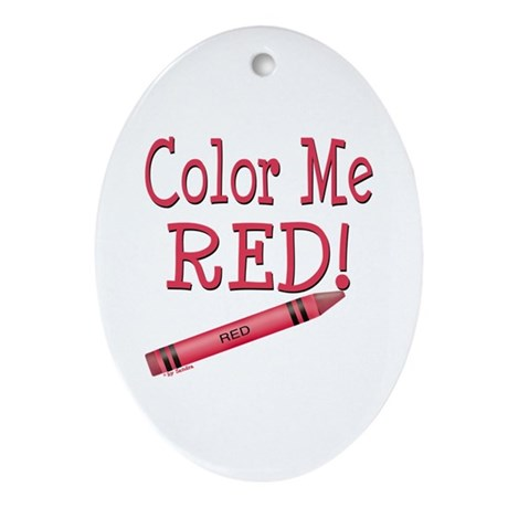 Color Me Red! Oval Ornament