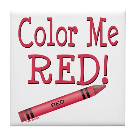 Color Me Red! Tile Coaster