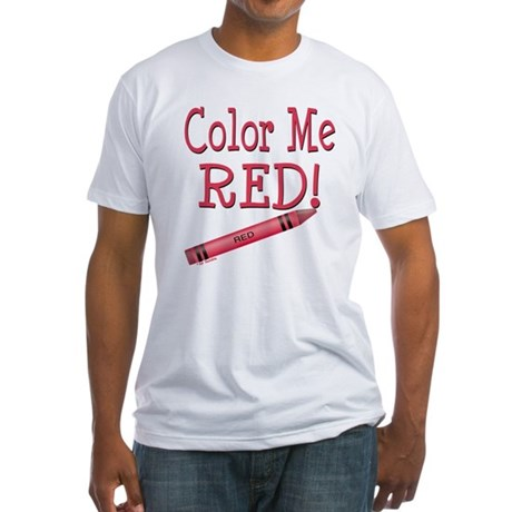 Color Me Red! Fitted T-Shirt