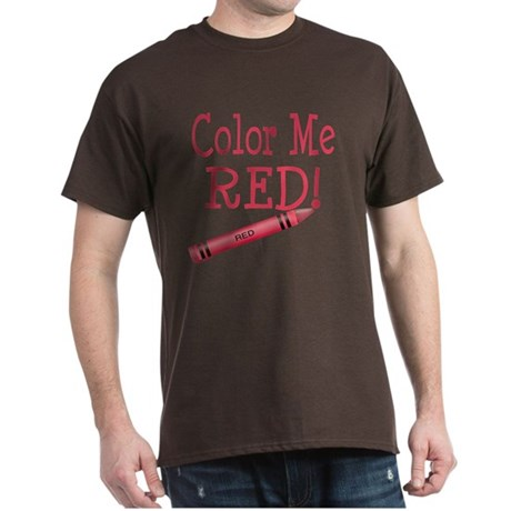 Color Me Red! Dark T-Shirt