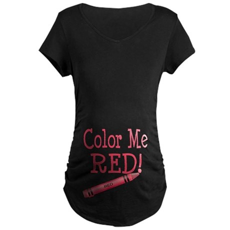 Color Me Red! Maternity Dark T-Shirt
