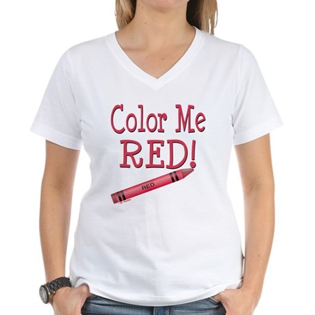 Color Me Red! Women's V-Neck T-Shirt