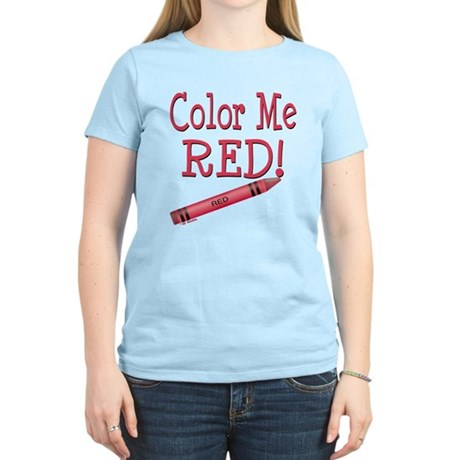 Color Me Red! Women's Light T-Shirt