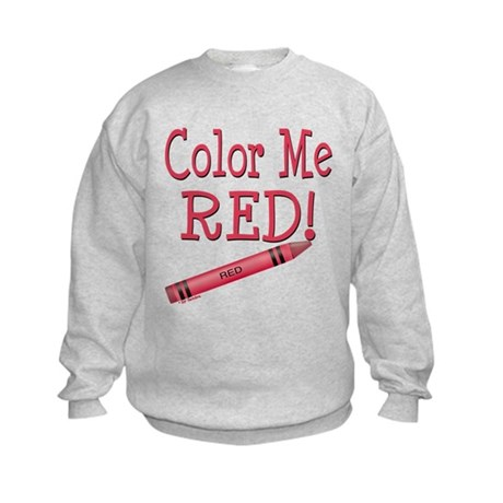 Color Me Red! Kids Sweatshirt