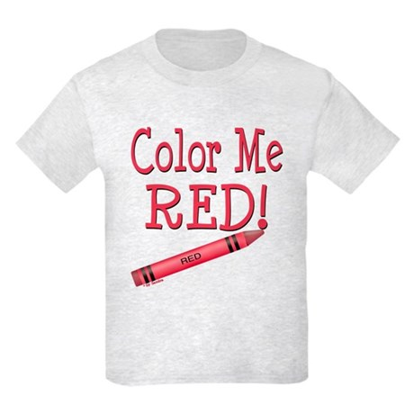 Color Me Red! Kids Light T-Shirt