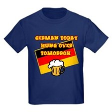 German Today Hung Over Tomorrow T