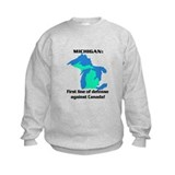Michigan first line of defense against Canada Sweatshirt