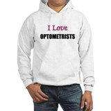 I Love OPTOMETRISTS Jumper Hoody