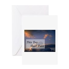 This Too Shall Pass Greeting Card